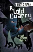 A Cold Quarry