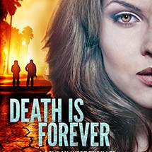 Death is Forever by author Maxine O'Callaghan