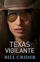 Texas Vigilante