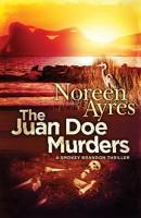 The Juan Doe Murders