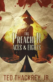 The Preacher: Aces & Eights