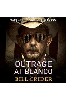 OUTRAGE AT BLANCO – Audiobook