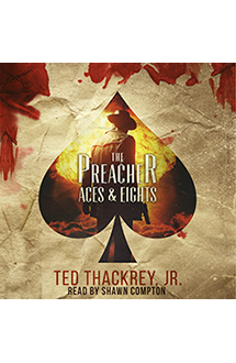 The Preacher: Aces & Eights  – Audiobook Edition