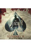 The Preacher – Audiobook Edition