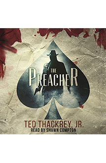 The Preacher – Audiobook Edition