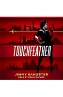 Touchfeather – Audiobook Edition