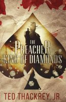 The Preacher: King of Diamonds
