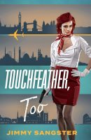 Touchfeather, Too