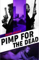 Pimp for the Dead