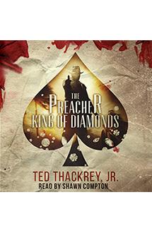 The Preacher: King of Diamonds – Audiobook Edition