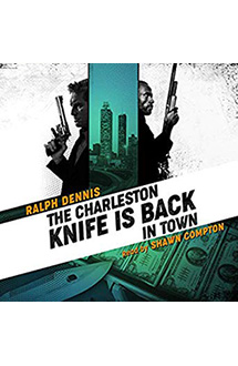 The Charleston Knife is Back in Town – Audiobook Edition