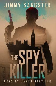 The Spy Killer – Audiobook Edition