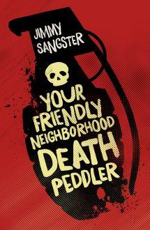Your Friendly Neighborhood Death Peddler