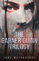 The Garner Quinn Trilogy