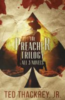 The Preacher Trilogy: All Three Novels
