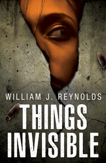 Things Invisible – Coming Soon