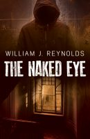 The Naked Eye – Coming Soon