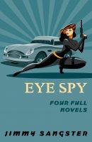 Eye Spy: Four Full Novels