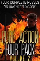 Pure Action Four Pack Volume 2: Four Complete Novels